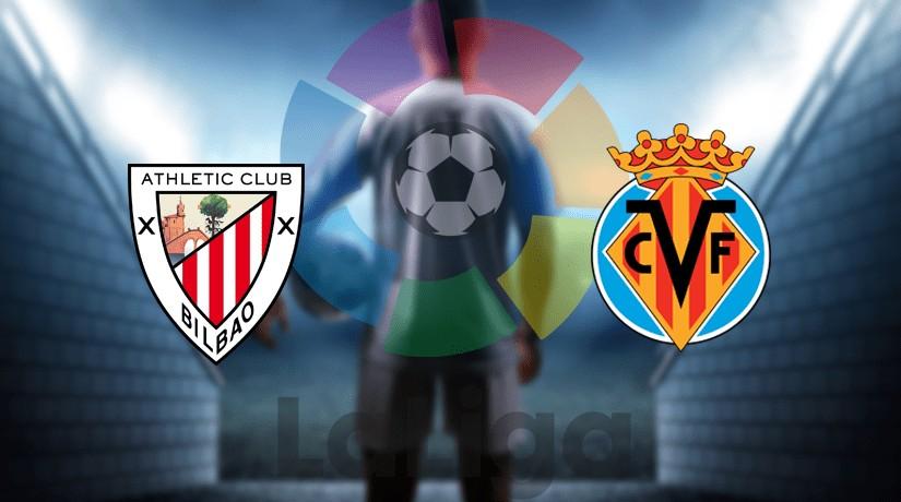 Athletic Bilbao vs Villarreal: Prediction, Lineups, Team News, Betting Tips & Match Previews