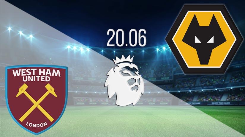Nhận định bóng đá West Ham United vs Wolverhampton Wanderers 20/06/2020-1