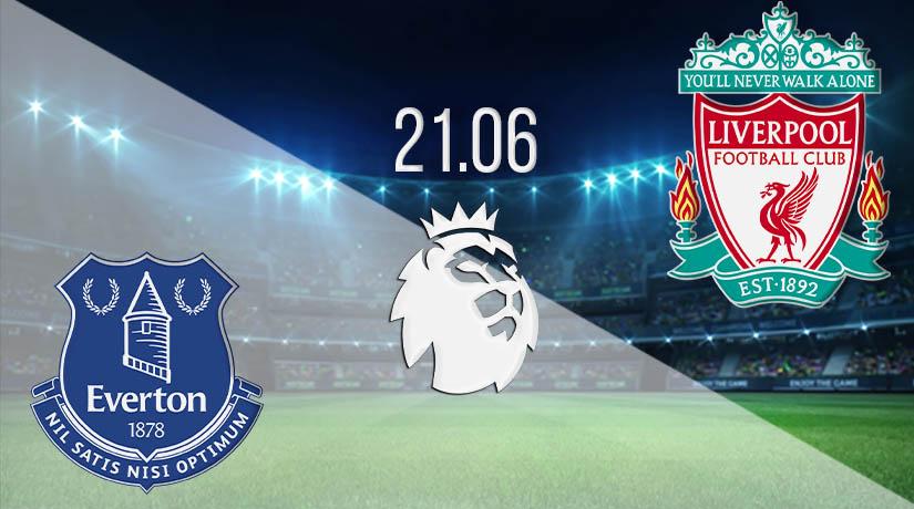 Nhận định bóng đá Everton vs Liverpool 21/06/2020-1