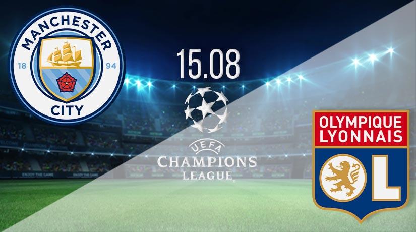 Nhận định bóng đá Manchester City vs Lyon 16/08/2020-1