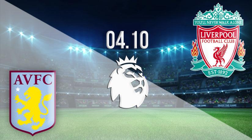 Nhận định bóng đá Aston Villa vs Liverpool 04/10/2020-1