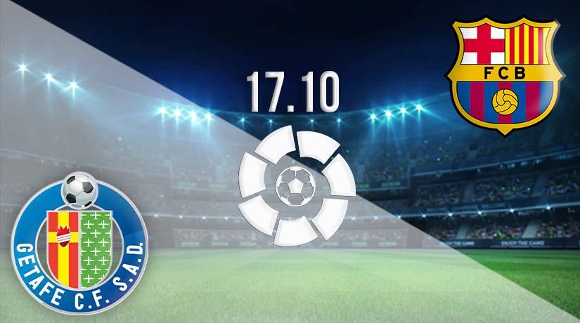 Nhận định bóng đá Getafe vs Barcelona 17/10/2020-1