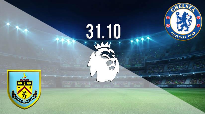 Nhận định bóng đá Burnley vs Chelsea 31/10/2020-1