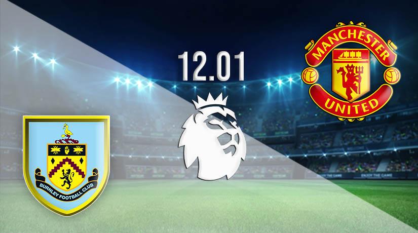 Nhận định bóng đá Burnley vs Manchester United 13/01/2021-1