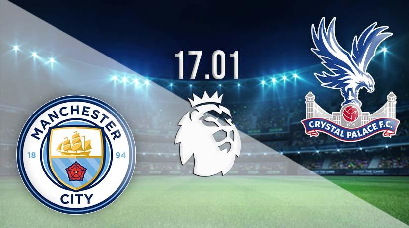 Nhận định bóng đá Manchester City vs Crystal Palace 18/01/2021-1