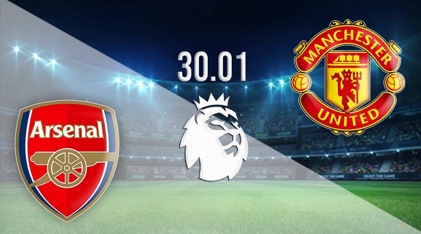 Nhận định bóng đá Arsenal vs Manchester United 31/01/2021-1