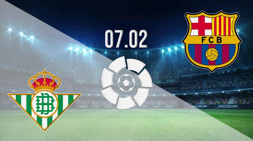 Nhận định bóng đá Real Betis vs Barcelona 08/02/2021-1