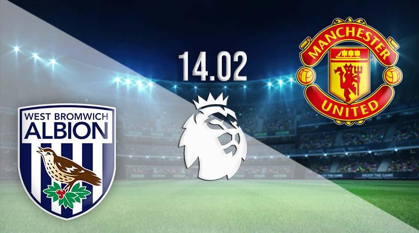 Nhận định bóng đá West Bromwich vs Manchester United 14/02/2021-1