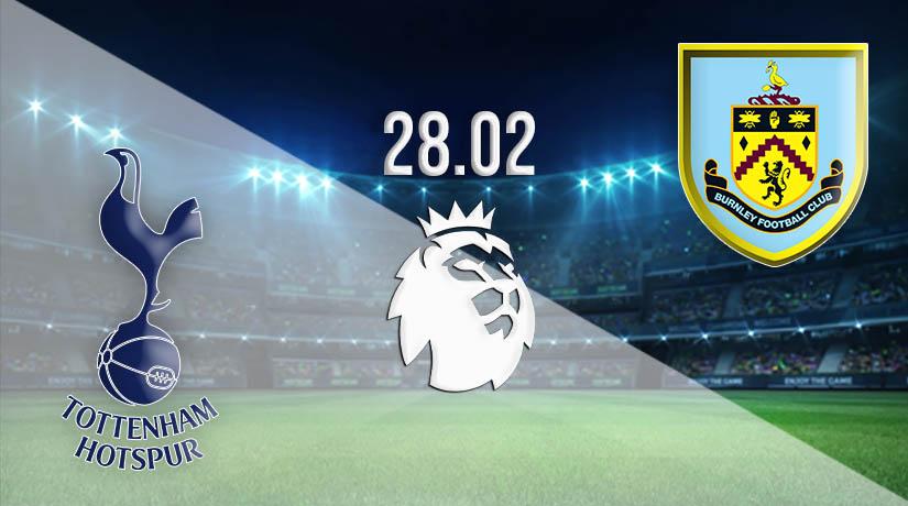 Nhận định bóng đá Tottenham Hotspur vs Burnley 28/02/2021-1