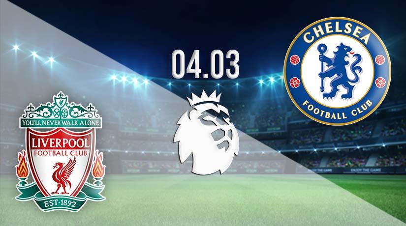 Nhận định bóng đá Liverpool vs Chelsea 05/03/2021-1