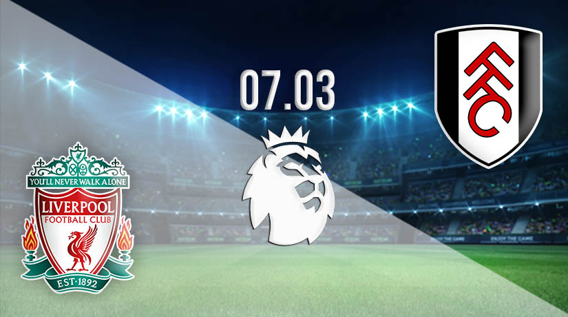 Nhận định bóng đá Liverpool vs Fulham 07/03/2021-1