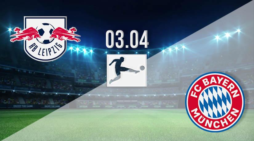 Nhận định bóng đá RB Leipzig vs Bayern Munich 03/04/2021-1