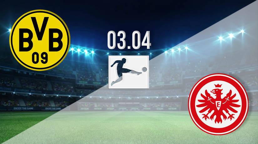 Nhận định bóng đá Dortmund vs Frankfurt 03/04/2021-1
