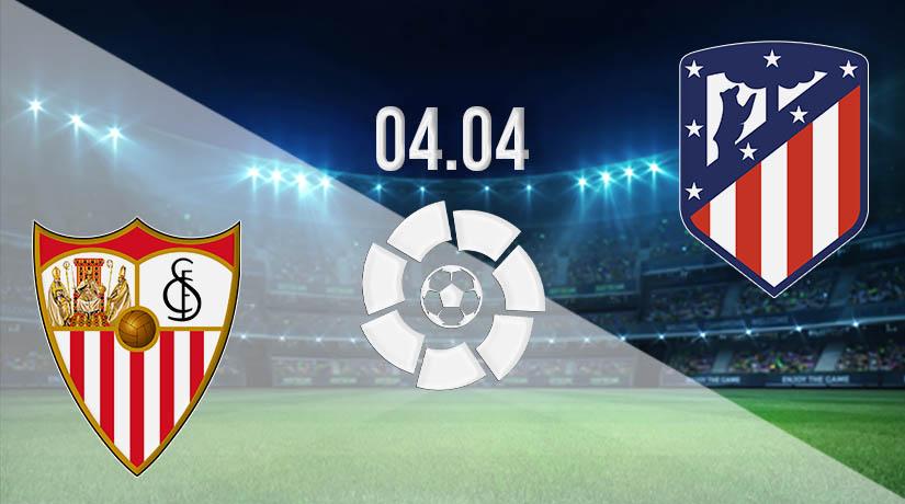 Nhận định bóng đá Sevilla vs Atletico Madrid 05/04/2021-1