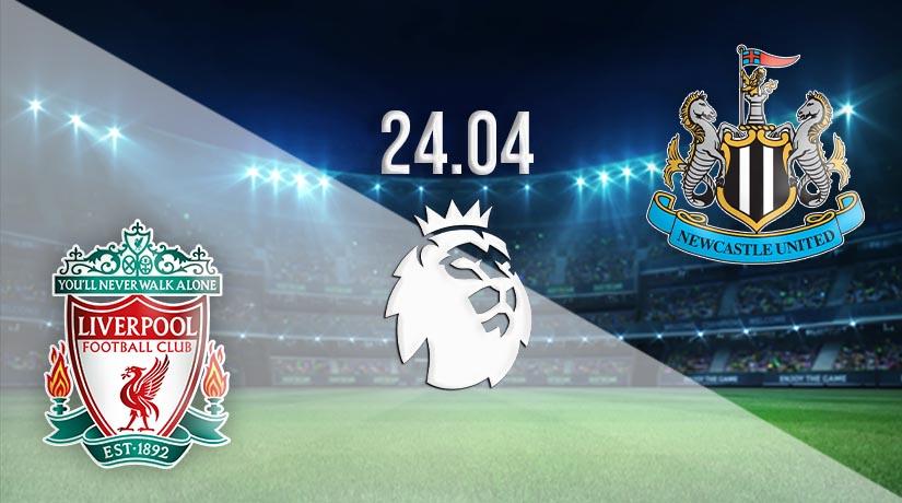 Nhận định bóng đá Liverpool vs Newcastle United 24/04/2021-1