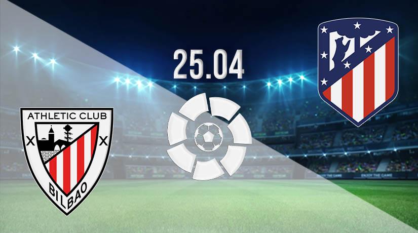 Nhận định bóng đá Athletic Bilbao vs Atletico Madrid 26/04/2021-1