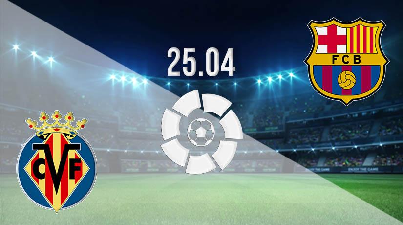 Nhận định bóng đá Villarreal vs Barcelona 25/04/2021-1