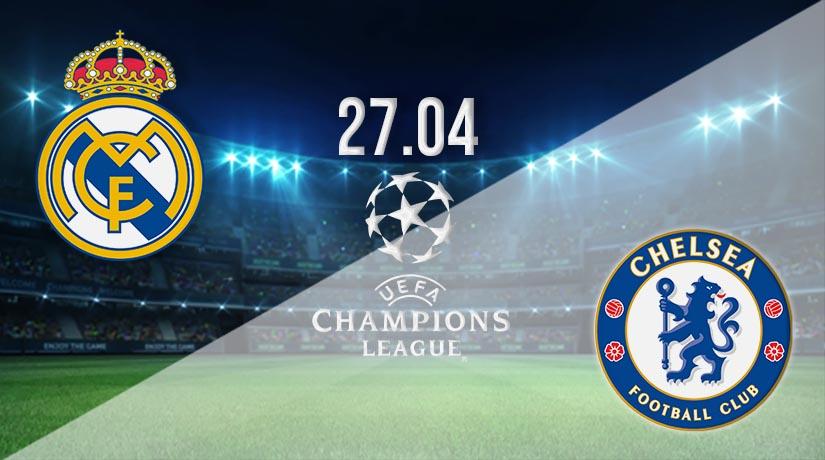 Nhận định bóng đá Real Madrid vs Chelsea 28/04/2021-1