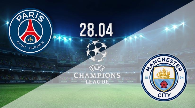 Nhận định bóng đá PSG vs Manchester City 29/04/2021-1