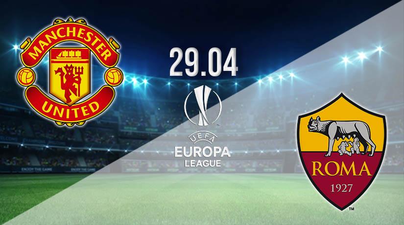 Nhận định bóng đá Manchester United v Roma 30/04/2021-1