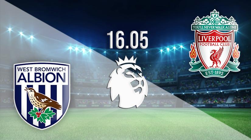 Nhận định bóng đá West Bromwich Albion vs Liverpool 16/05/2021-1