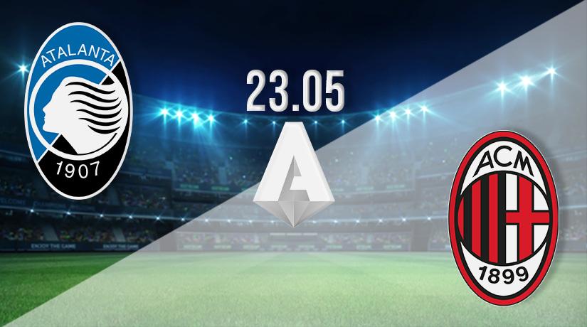Nhận định bóng đá Atalanta vs AC Milan 23/05/021-1