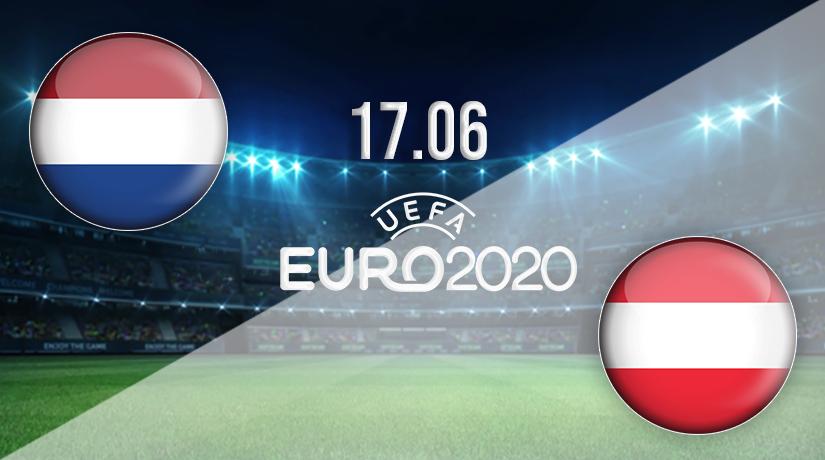 Nhận định bóng đá Hà Lan vs Áo 18/06/2021-1