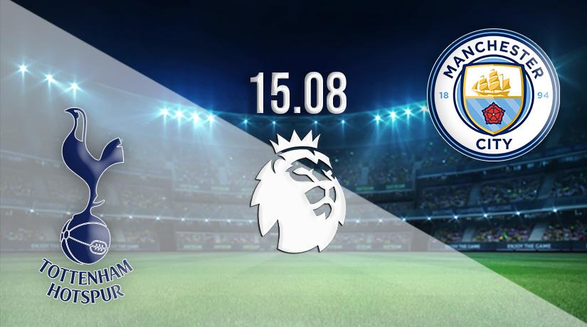 Nhận định bóng đá Tottenham vs Manchester City 15/08/2021-1