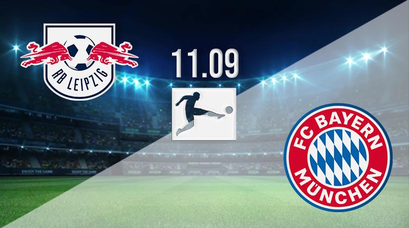 Nhận định bóng đá RB Leipzig v Bayern Munich 11/09/2021-1